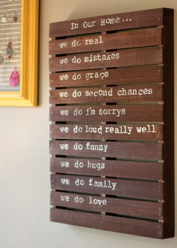 Rules Of This House Maybe Pallet Hanging In Wall Between Dining Room And Laundry