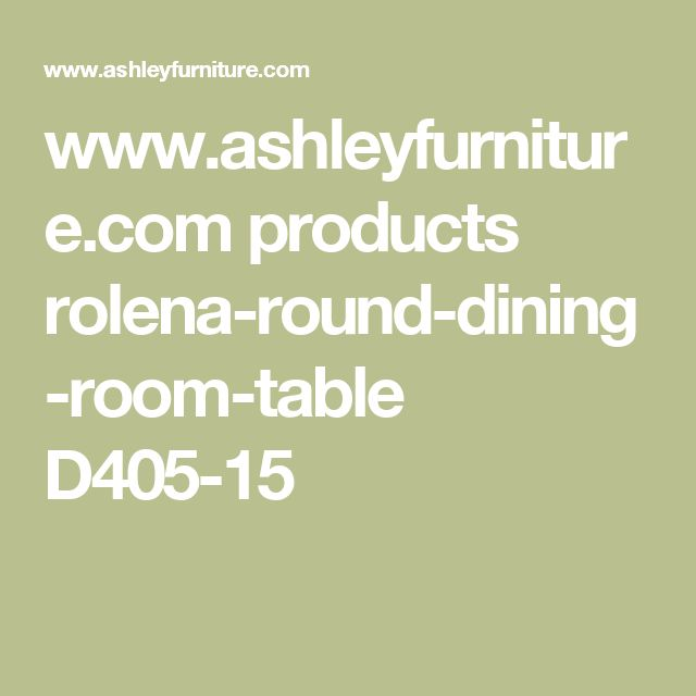 www.ashleyfurniture.com products rolena-round-dining-room-table D405-15