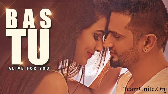 Latest Punjabi song Bas Tu full lyrics and hd video. Roshan Prince Bas Tu Latest Punjabi Song Lyrics and HD Video Ft. Milind Gaba.Punjabi song Bas Tu lyrics