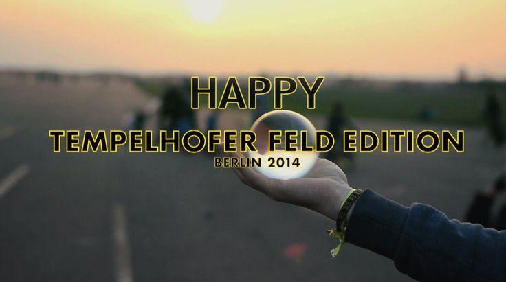 Pharrell Williams - Happy [Berlin, Tempelhofer Feld Edition]