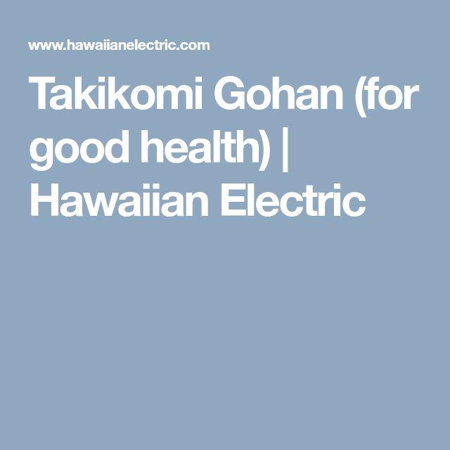 Takikomi Gohan (for good health) | Hawaiian Electric