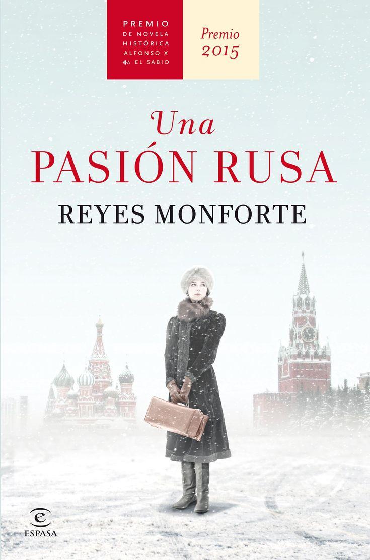 Una pasión rusa - Reyes Monforte - Enlace al catálogo: http://benasque.aragob.es/cgi-bin/abnetop?ACC=DOSEARCH&xsqf99=764072