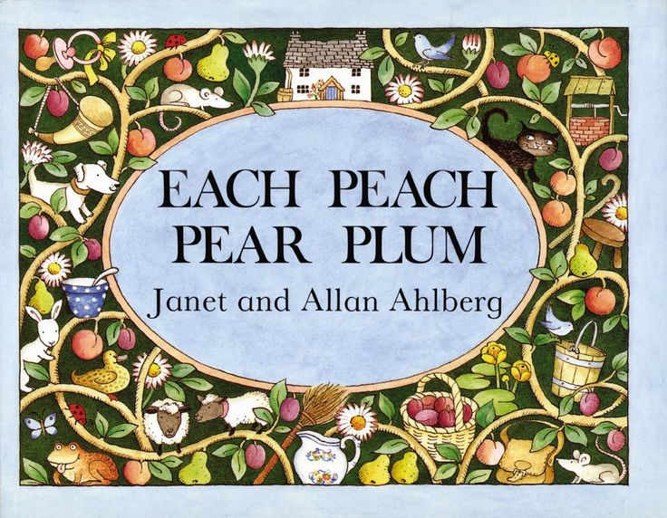 Each Peach Pear Plum by Janet Ahlberg, Allan Ahlberg. More like this at www.thebookseekers.com/collections.html