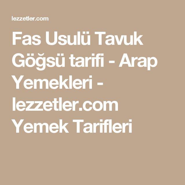 Fas Usulü Tavuk Göğsü tarifi - Arap Yemekleri - lezzetler.com Yemek Tarifleri