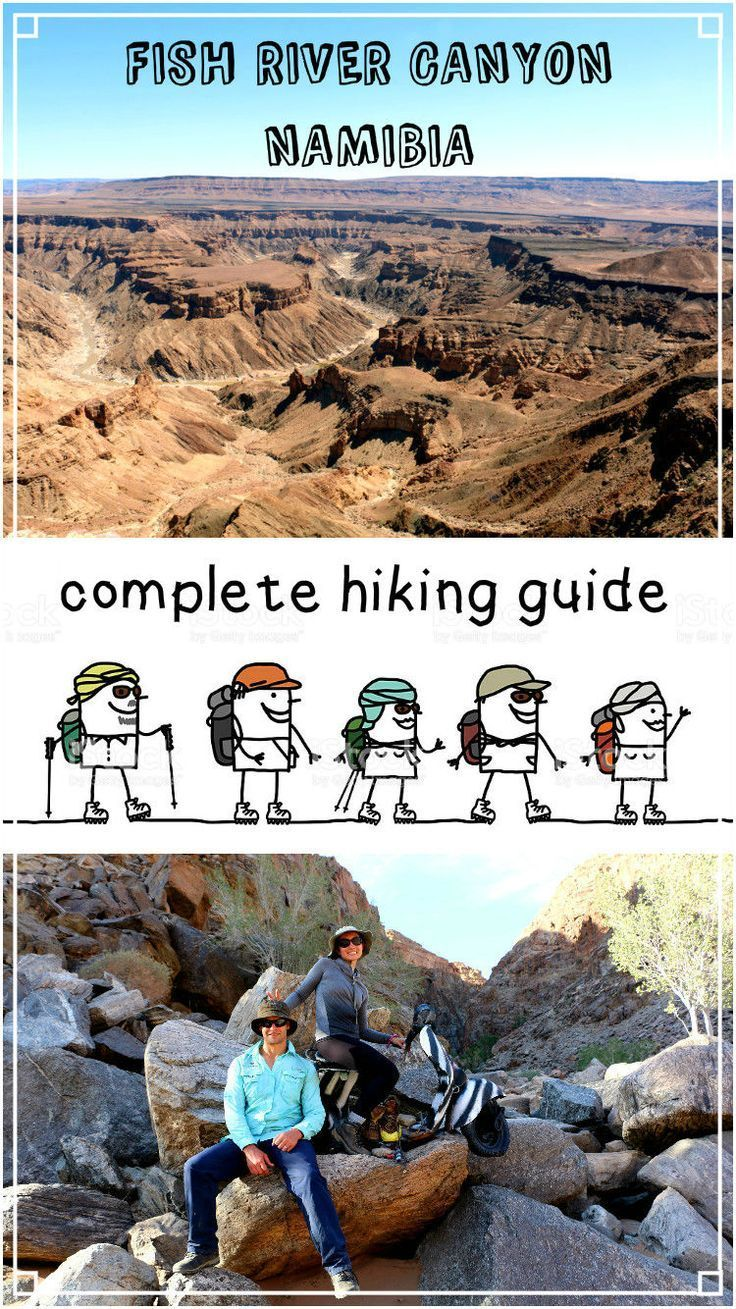 Ultimate guide to hiking Fish River canyon, Namibia. How to book FIsh River canyon hike, map of Fish River canyon, hiking itinerary, tips, prices, how to get to Fish River canyon, when to hike Fish River canyon, Namibia hiking, best hikes in Africa, second largest canyon, National park,