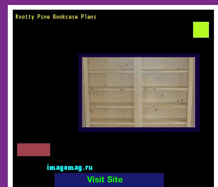 Knotty Pine Bookcase Plans 142520 - The Best Image Search