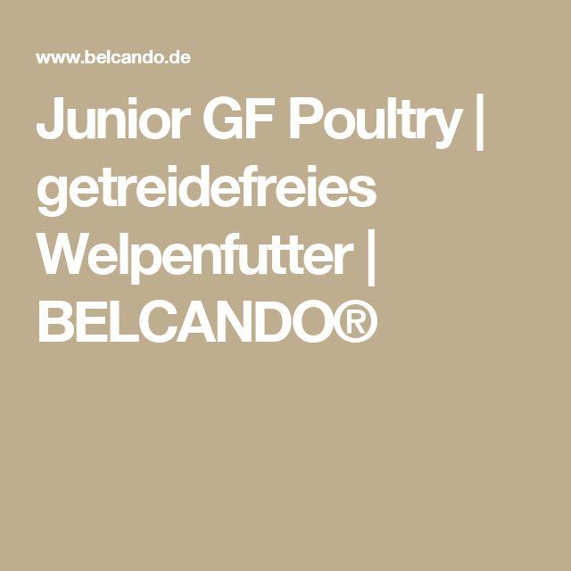 Junior GF Poultry | getreidefreies Welpenfutter | BELCANDO®