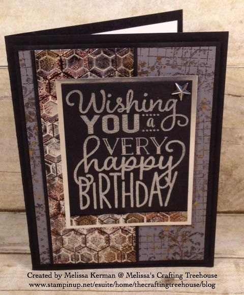 DIY handmade masculine card using products from the 2017 Occasions Catalog including the Hexagons Embossing Folder, and the Big on Birthdays Stamp Set. Uses the Impressions of Tarnished Foil Technique and Heat Embossing. Project and technique by Melissa Kerman, Stampin' Up! demonstrator since 2003.