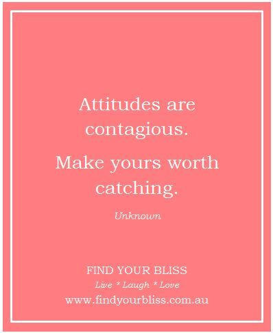 Choose your attitude                                                                                                                                                                                 More