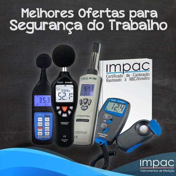 Se você trabalha com segurança do trabalho, a Impac oferece uma grande linha de instrumentos de medição, tais como: Decibelímetro Datalogger, Decibelímetro LEQ, Medidor de umidade e ponto de orvalho, Termômetros, Medidor de estresse térmico, Detector de O2 e muito mais