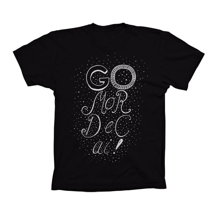Go Mordecai! T-Shirt.White print on a black 100% Deluxe combed ring-spun cotton t-shirt. $20.00 Click here: http://store.theinprint.com/product/go-mordecai