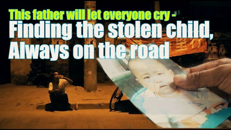 [life story] This father will let everyone cry - finding the stolen chil...