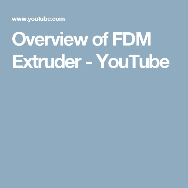 Overview of FDM Extruder - YouTube