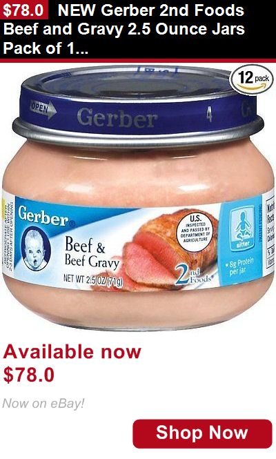 Baby Food: New Gerber 2Nd Foods Beef And Gravy 2.5 Ounce Jars Pack Of 12 Free Shipping BUY IT NOW ONLY: $78.0
