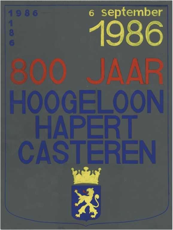 Ontwerp voor affiche feestelijkheden 800 jarig bestaan Hoogeloon, Hapert, Casteren. Datering6/9/1986