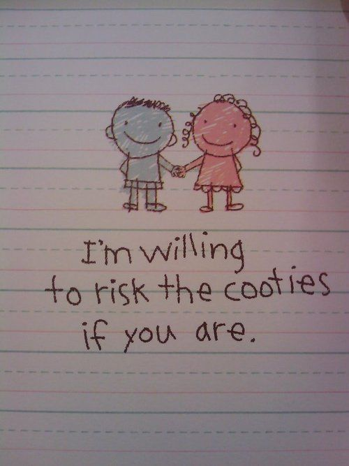 I am willing to risk the cooties if you are... :)