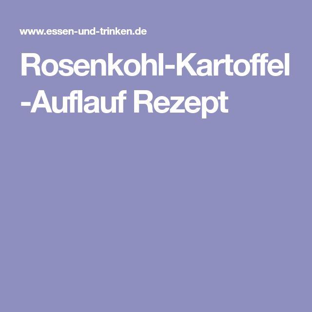 Rosenkohl-Kartoffel-Auflauf Rezept
