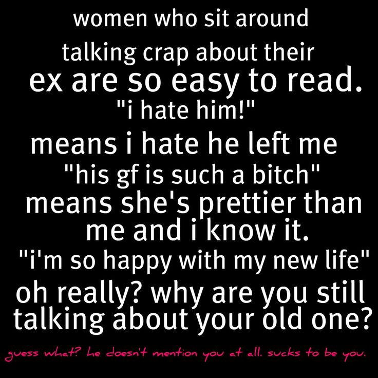 "he's not really your ex (since you never ""dated"")...but this describes you perfectly, darling!!!"