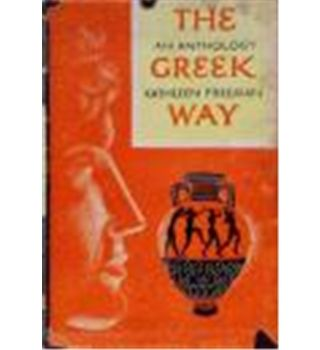 The Greek Way : An Anthology : Translations from Verse and Prose. | Oxfam GB | Oxfam's Online Shop
