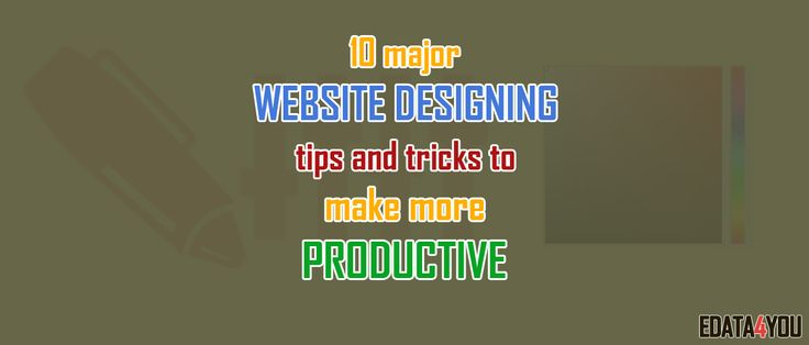 Building a #website with great #content will not alone make it a great website. The users are highly influenced by the #design, structure and the color scheme used in a website. If you don't have good design for your website, then visitors are likely to exit from your #website as soon as they open the link. Here is a list of 10 major website designing tips to make your website more attractive and #productive.