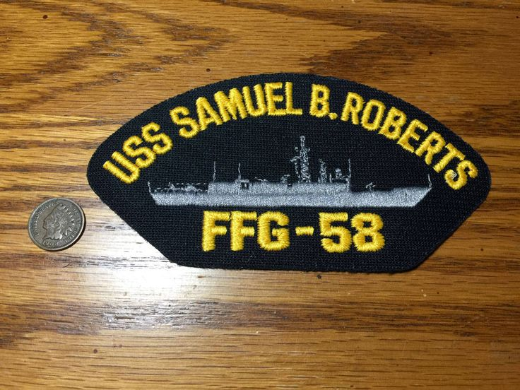 USS Samuel B. Roberts FFG-58 Guided Missile Frigate Ship Military US Navy Hat Patch by PickledPterodactyl on Etsy