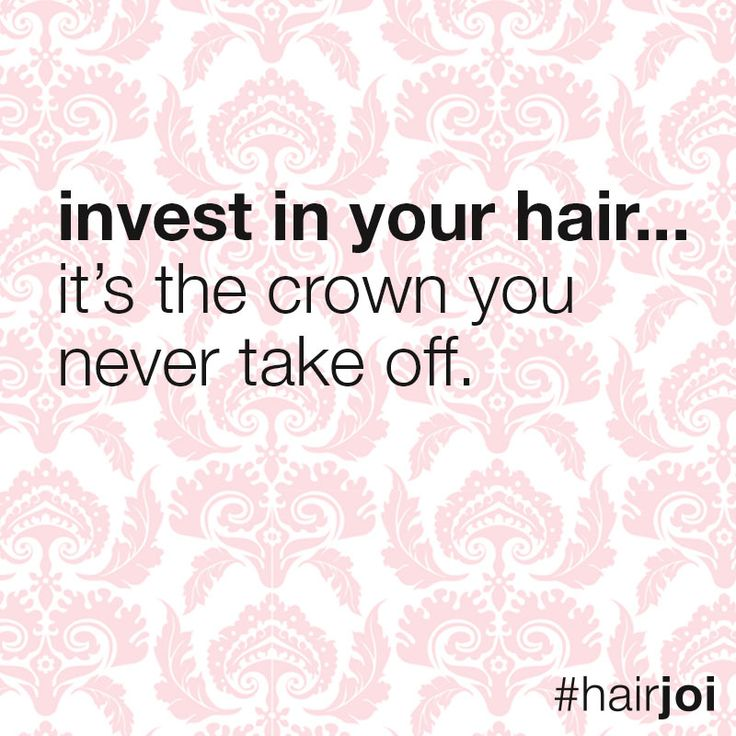 Invest in your hair... it's the crown you never take off. #hairjoi #hairquotes