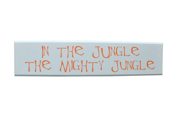 In the Jungle the Mighty Jungle Wood Sign Nursery Room   Decor, baby room theme on Etsy, $32.00
