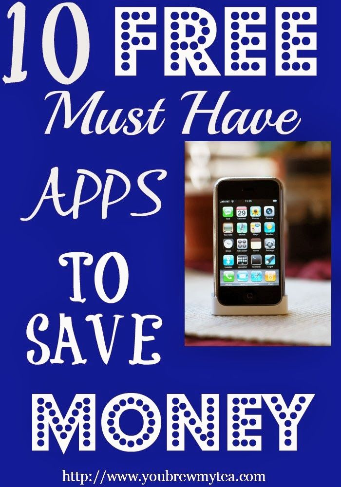 You Brew My Tea: 10 FREE Must Have Apps To Save Money
