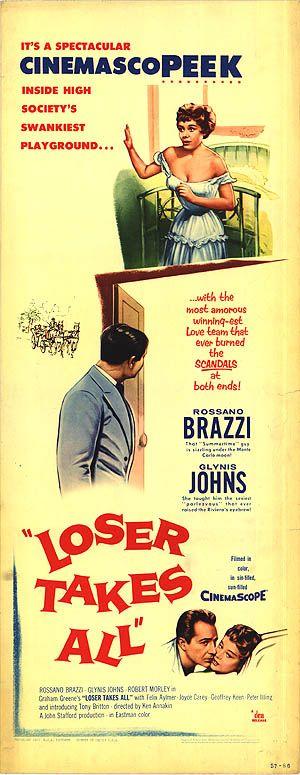 Loser Takes All (1956) Stars: Glynis Johns, Rossano Brazzi, Robert Morley, Tony Britton, Felix Aylmer ~ Director: Ken Annakin