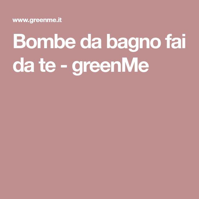 Bombe da bagno fai da te - greenMe