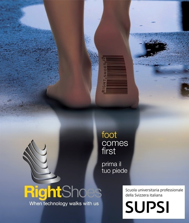 Right Shoes staff will be in SUPSI, the University of Applied Sciences and Arts of southern Switzerland, from Monday 8th to Friday 19th April.  Dipartimento tecnologie innovative – SUPSI Galleria 2, CH-6928 Manno   From 10.00 to 14.00, at 2nd floor in front of classroom 200, students, co-workers and visitors could try the 3D Foot Scanner for free and they will also find out Right Shoes service that is coordinated by researchers od ISTePS.