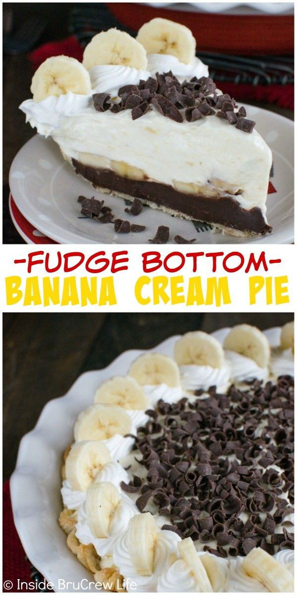 and banana cheesecake pudding makes this Fudge Bottom Banana Cream Pie ...