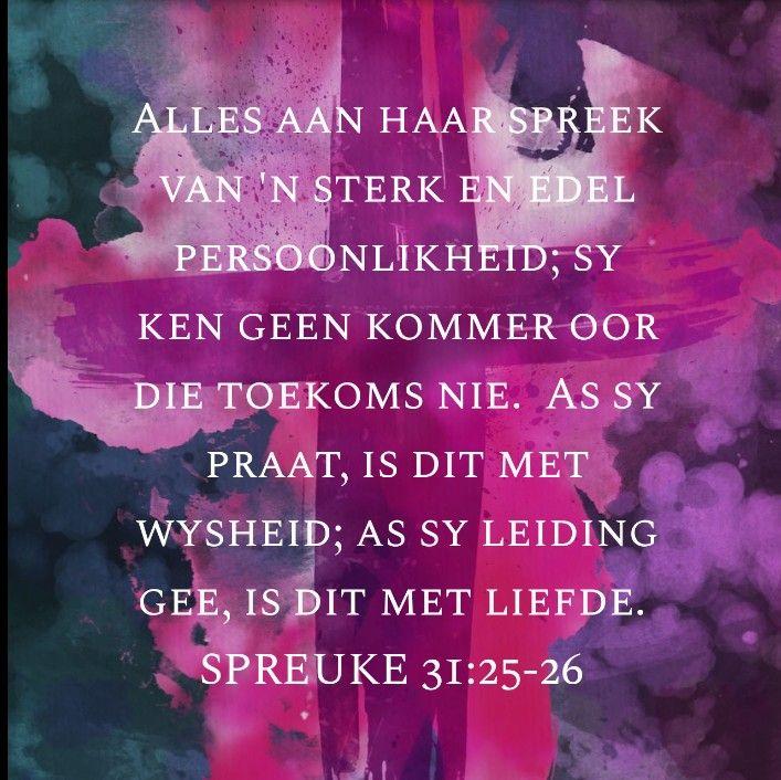 Afrikaans Bybelverse Spreuke Afrikaans Quotes Afrikaans Words