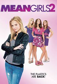 Movie Mean Girl 2. The Plastics are back in the long awaited follow-up to the smash-hit Mean Girls... and now the clique is more fashionable, funny and ferocious than ever!