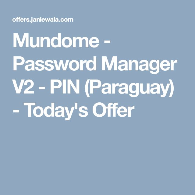 Mundome - Password Manager V2 - PIN (Paraguay) - Today's Offer