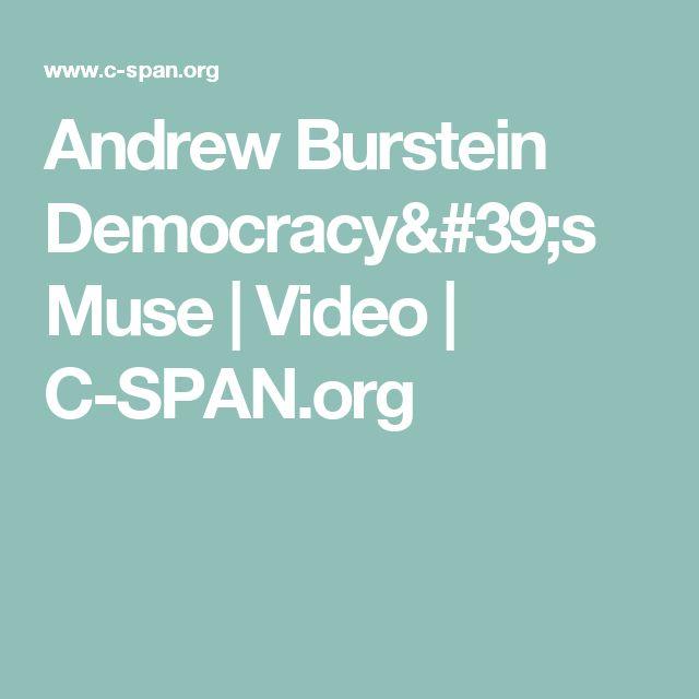 Andrew Burstein Democracy's Muse | Video | C-SPAN.org