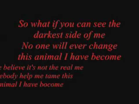 Three Days Grace - Animal I Have Become-This is a song for when Angel gets really frustrated about her curse.