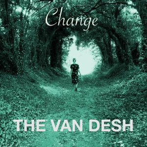 The Van Desh - Change EP