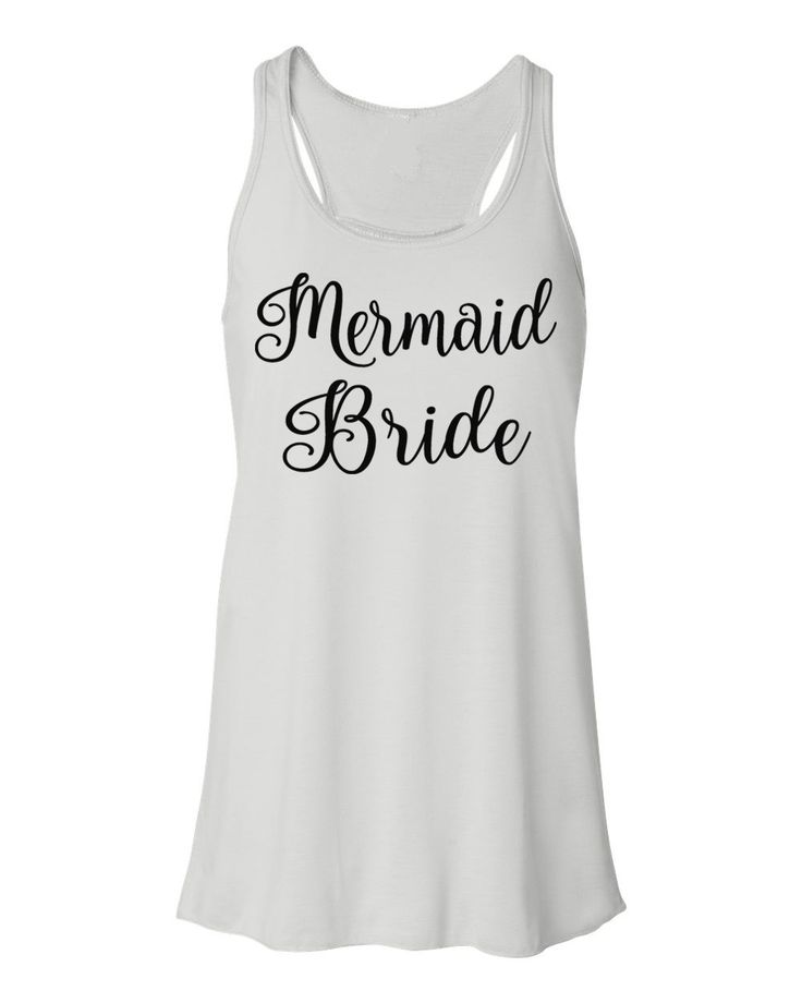 Mermaid Bride Tank- Bride Tank Top- Bride Shirt- Mermaid Wedding- Beach Wedding- Bride Gift- Bacheloretty Party- Bridal Party- Mermaid Shirt