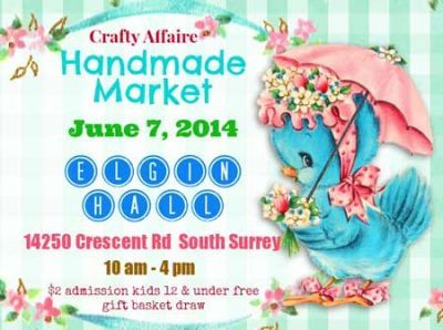 Crafty Affaire Market begins Sat, 7 Jun 2014 in #Surrey at Elgin Hall Markets