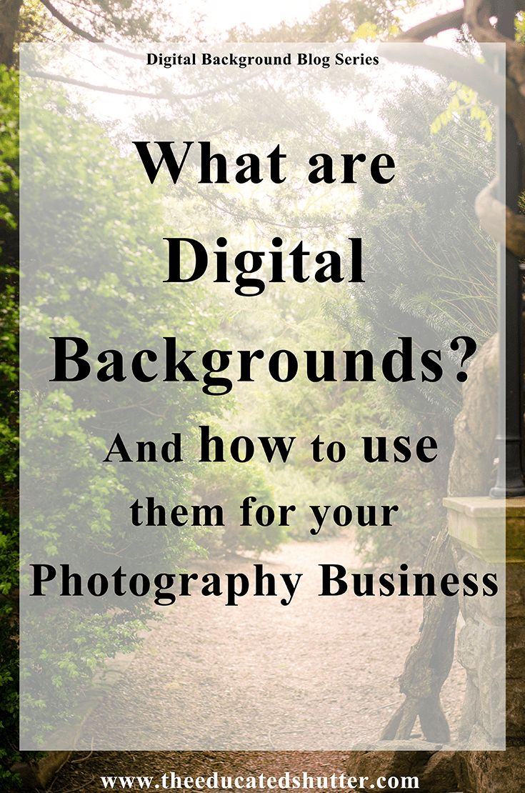 Learning how to use Digital Backgrounds has set me apart from other photographers in my area. Don't know what Digital Backgrounds are? Learn how Digital Backgrounds could be useful for your Photography Business.