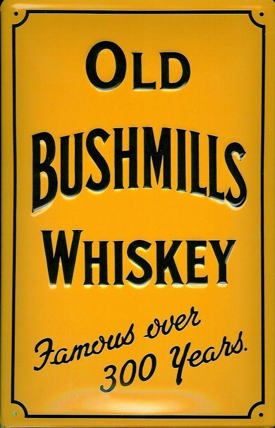 Vintage advertising sign for Bushmills Whiskey.