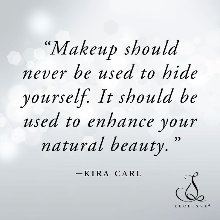 Natural Looking Makeup Should Never Be Used To Hide Yourself It