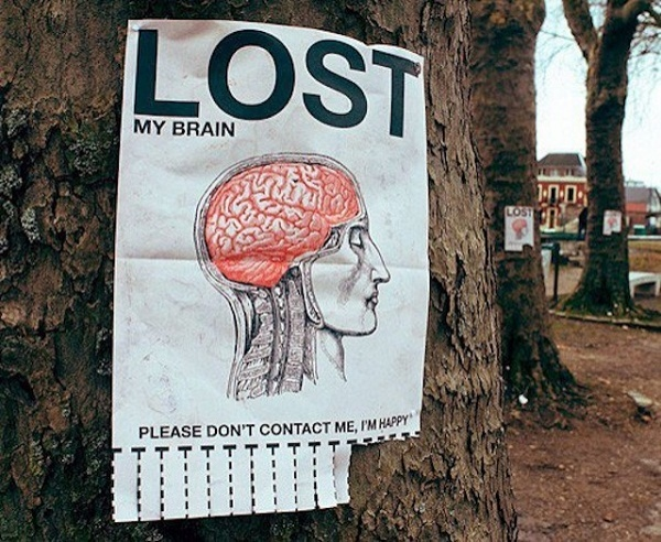 lost my brain: Lost, Street Art Utopia, Streetartutopia, I'M Happy, Art Photography, Graffiti, Quote, Photography Design, Brain