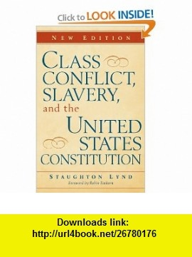Class Conflict, Slavery, and the United States Constitution (9780521114844) Staughton Lynd, Robin L. Einhorn , ISBN-10: 0521114845  , ISBN-13: 978-0521114844 ,  , tutorials , pdf , ebook , torrent , downloads , rapidshare , filesonic , hotfile , megaupload , fileserve