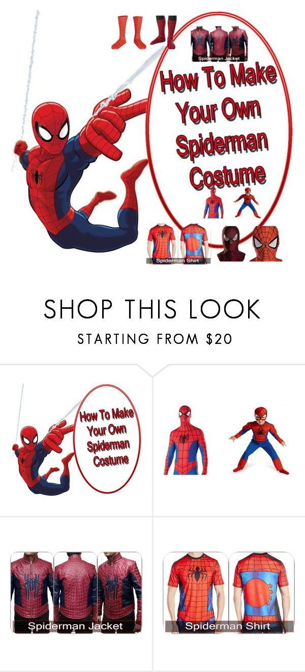 """DIY SPIDERMAN COSTUME REPLICA"" by colesandra on Polyvore"