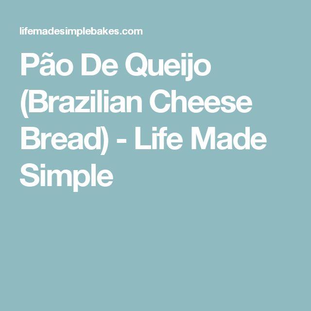 Pão De Queijo (Brazilian Cheese Bread) - Life Made Simple
