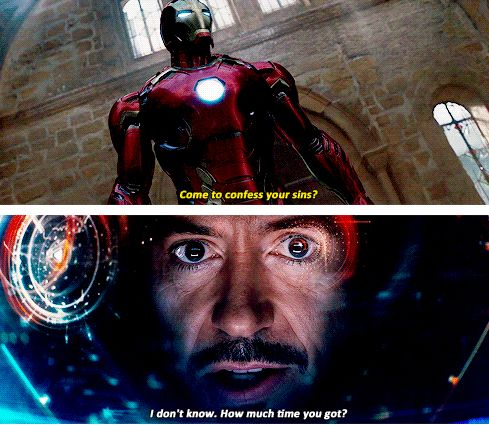 "It could take a while...  (Tony Stark, ""Avengers: Age of Ultron"")"