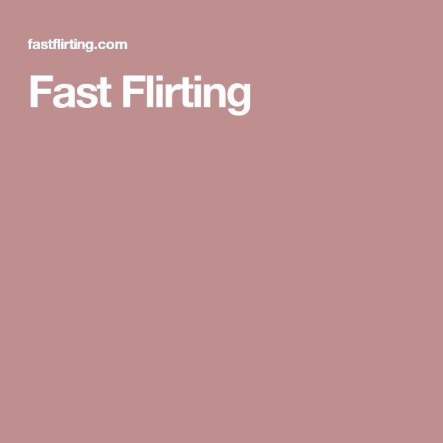 Fast Flirting