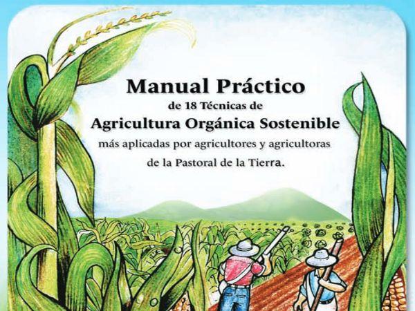 Agricultura ecológica: Manual práctico: 18 técnicas de agricultura orgánica sostenible